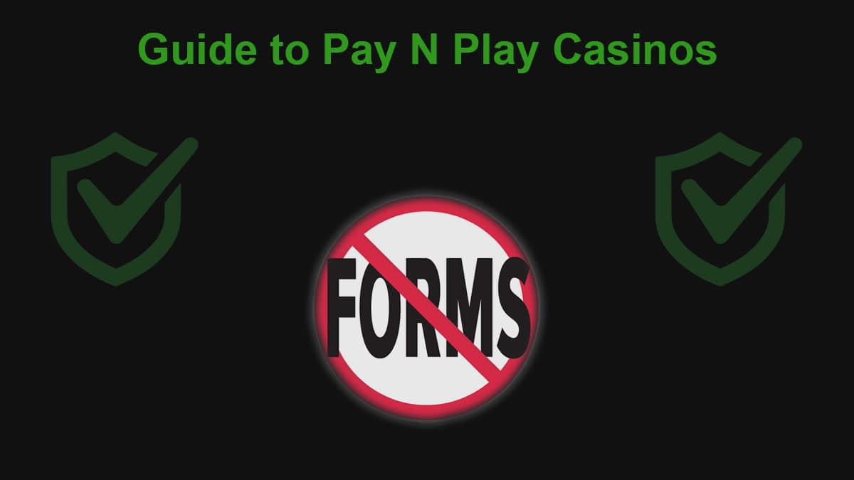 Guide to Pay n Play casinos featured image