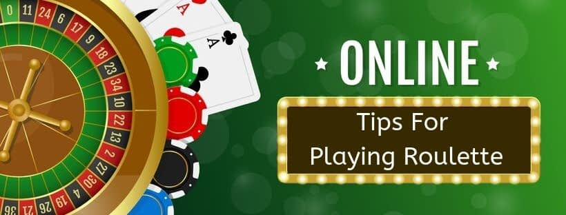 Tips-For-Playing-Roulette-ONLINE-CASINOS