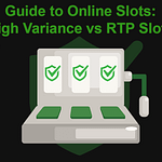 Image showing the difference of High RTP Slots and High Variance Slots